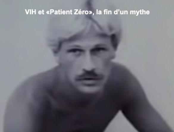 Mythe du patient zéro pour VIH cf. lien
